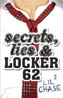 Secrets, Lies and Locker 62 (Paperback)