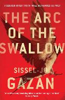 The Arc of the Swallow (Paperback)