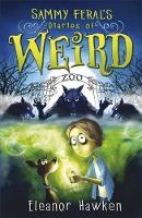 Sammy Feral's Diaries of Weird - Sammy Feral's Diaries of Weird (Paperback)