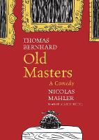 Old Masters: A Comedy - The German List (Hardback)