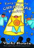 Easy Ways to Christmas Plays: Three Complete Plays with Photocopy Permission (Paperback)