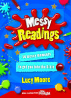 Messy Readings: 14 Messy Moments to Get You into the Bible (Paperback)