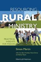 Resourcing Rural Ministry: Practical insights for mission (Paperback)