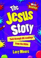 Messy Readings The Jesus Story Pack of 10: Told Through 25 Readings from the Bible (Paperback)