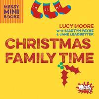 Christmas Family Time - Messy Minibooks (Paperback)
