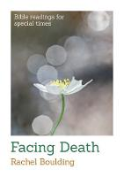 Facing Death - Bible Readings for Special Times (Paperback)