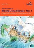 Brilliant Activities for Reading Comprehension, Year 3: Engaging Stories and Activities to Develop Comprehension Skills (Paperback)