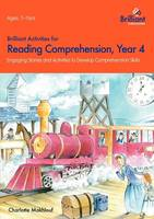 Brilliant Activities for Reading Comprehension, Year 4: Engaging Stories and Activities to Develop Comprehension Skills (Paperback)