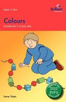 Colours - Activities for 3-5 Year Olds (Paperback)