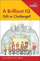A Brilliant IQ - Gift or Challenge?