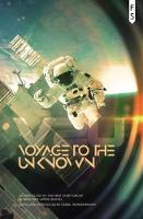 Voyage to the Unknown: An Anthology by the First Story Group at Beckfoot Upper Heaton (Paperback)
