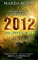 2012: The Crystal Skull (Paperback)