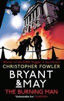 Bryant & May - The Burning Man: (Bryant & May 12) - Bryant & May (Paperback)
