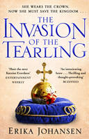 The Invasion of the Tearling: (The Tearling Trilogy 2) - The Tearling Trilogy (Paperback)