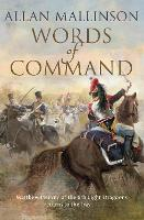 Words of Command: (The Matthew Hervey Adventures: 12): immerse yourself in this brilliantly crafted military masterpiece - Matthew Hervey (Paperback)