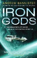 Iron Gods: (The Spin Trilogy 2) (Paperback)