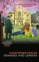 Bryant & May - Oranges and Lemons (Paperback)