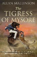 The Tigress of Mysore - Matthew Hervey (Paperback)