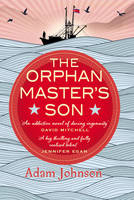 The Orphan Master's Son (Hardback)