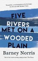 Five Rivers Met on a Wooded Plain (Hardback)
