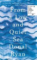 From a Low and Quiet Sea (Hardback)