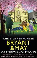 Bryant & May - Oranges and Lemons (Hardback)