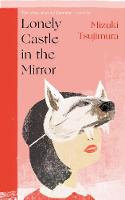 Lonely Castle in the Mirror (Paperback)