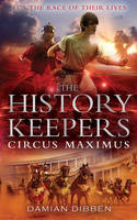 The History Keepers: Circus Maximus (Paperback)