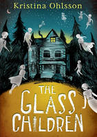 The Glass Children - The Glass Children (Hardback)