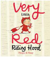 Very Little Red Riding Hood - Very Little (Hardback)