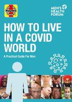 How to Live In A Covid World