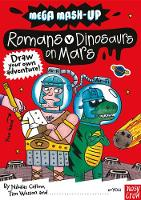 Mega Mash-Up: Romans v Dinosaurs on Mars - Mega Mash-Up series (Paperback)