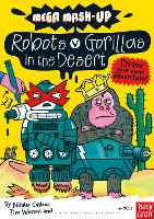 Mega Mash-Up: Robots v Gorillas in the Desert - Mega Mash-Up series (Paperback)