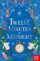 Twelve Minutes to Midnight - Twelve Minutes to Midnight Trilogy (Paperback)