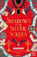 Shadows of the Silver Screen - Twelve Minutes to Midnight Trilogy (Paperback)