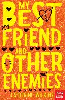 My Best Friend and Other Enemies - Catherine Wilkins Series (Paperback)