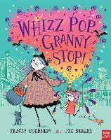Whizz! Pop! Granny, Stop! - Hubble Bubble Series (Paperback)