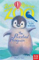 Zoe's Rescue Zoo: Puzzled Penguin - Zoe's Rescue Zoo (Paperback)