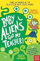 Baby Aliens Got My Teacher - Baby Aliens (Paperback)