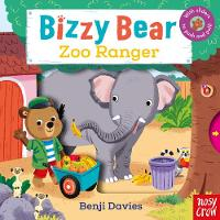 Bizzy Bear: Zoo Ranger - Bizzy Bear (Board book)