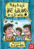 The Grunts in Trouble - The Grunts (Paperback)