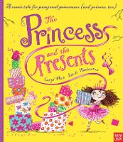 The Princess and the Presents - Princess Series (Paperback)