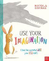 Use Your Imagination (Hardback)
