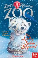 Zoe's Rescue Zoo: The Lucky Snow Leopard - Zoe's Rescue Zoo (Paperback)