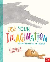 Use Your Imagination (Paperback)