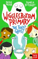 Wigglesbottom Primary: The Toilet Ghost - Wigglesbottom Primary (Paperback)