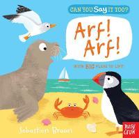 Can You Say It Too? Arf! Arf! - Can You Say It Too? (Board book)