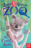 Zoe's Rescue Zoo: The Cuddly Koala - Zoe's Rescue Zoo (Paperback)