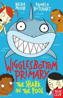 Wigglesbottom Primary: The Shark in the Pool - Wigglesbottom Primary (Paperback)