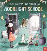 Owl Wants to Share at Moonlight School - Moonlight School (Paperback)